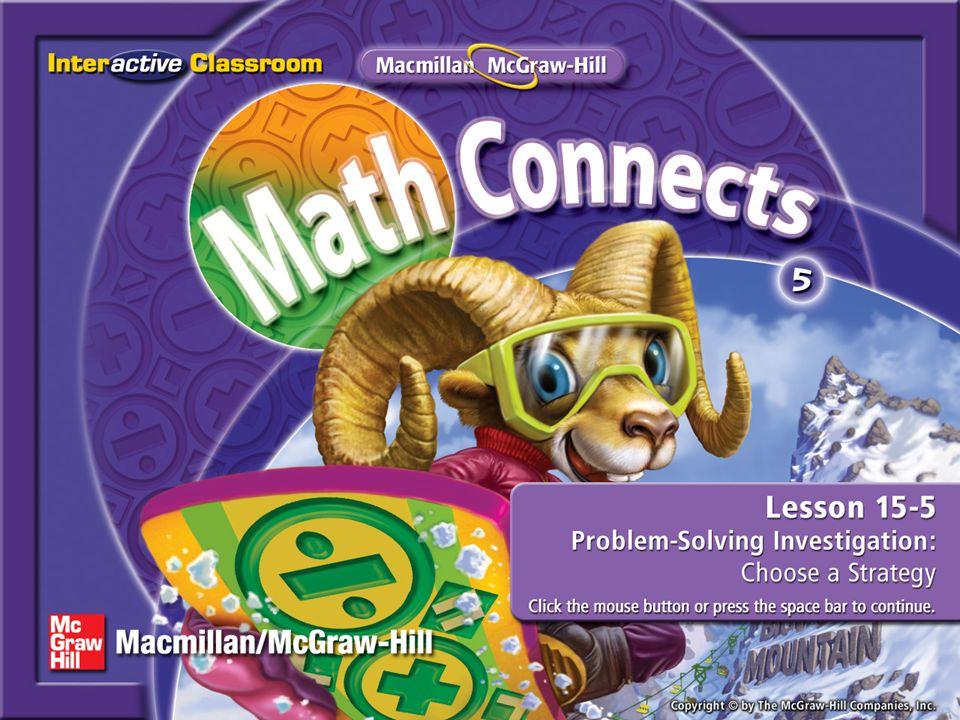 Lesson Menu Five-Minute Check (over Lesson 15–4) Main Idea Example 1:Problem-Solving Investigation
