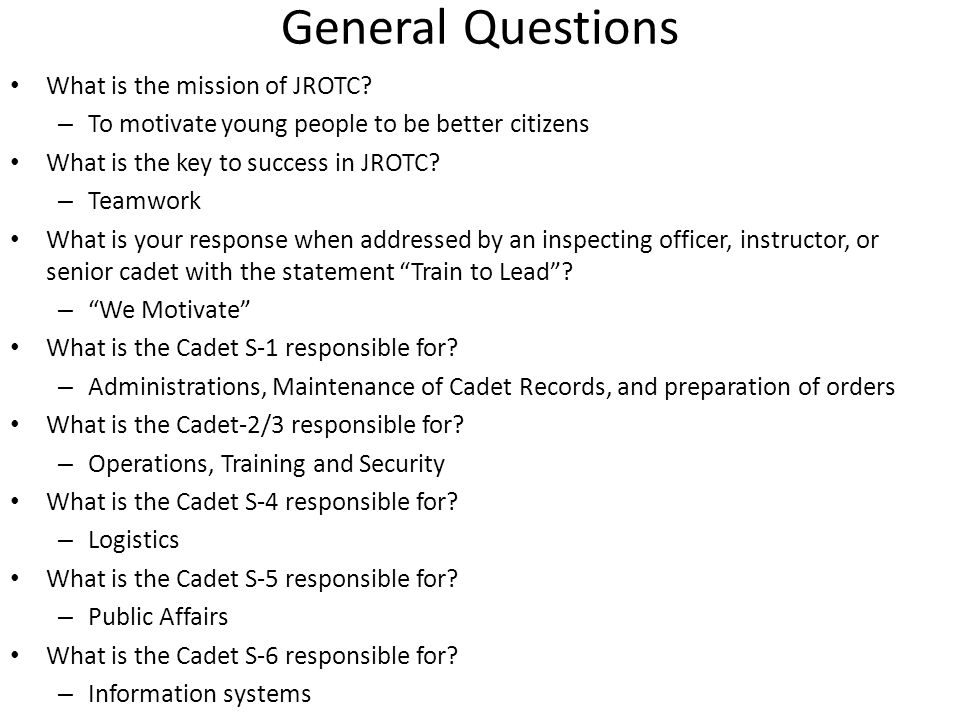 General Questions What is the mission of JROTC.