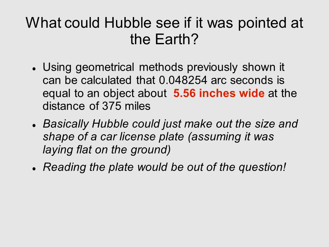 What could Hubble see if it was pointed at the Earth.