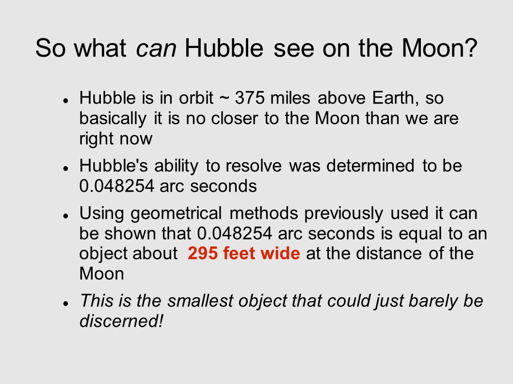 So what can Hubble see on the Moon.