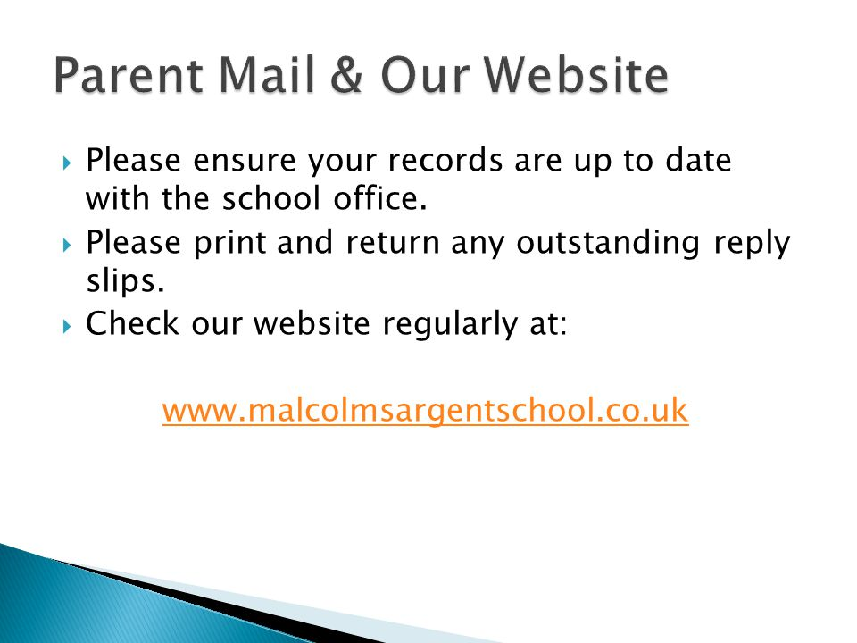  Please ensure your records are up to date with the school office.