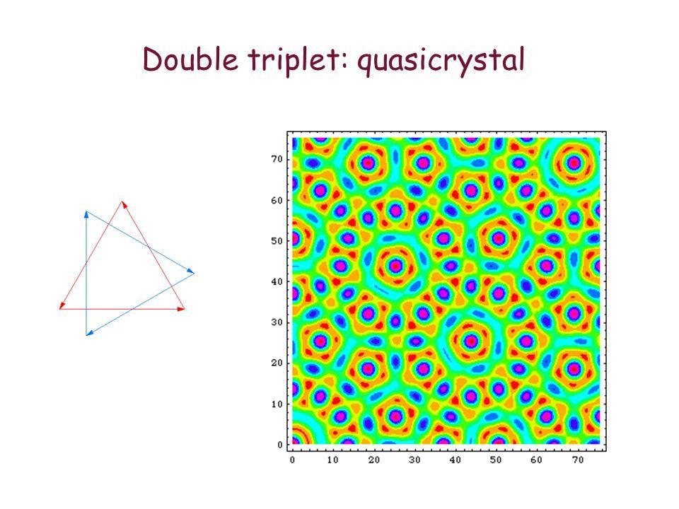 Double triplet: quasicrystal