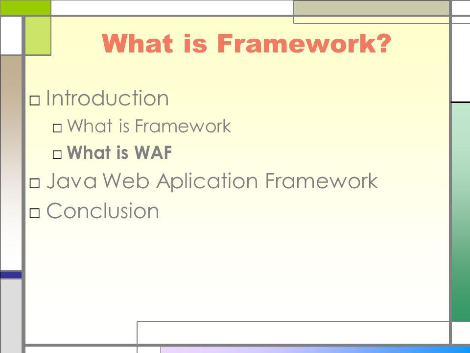 What is Framework.