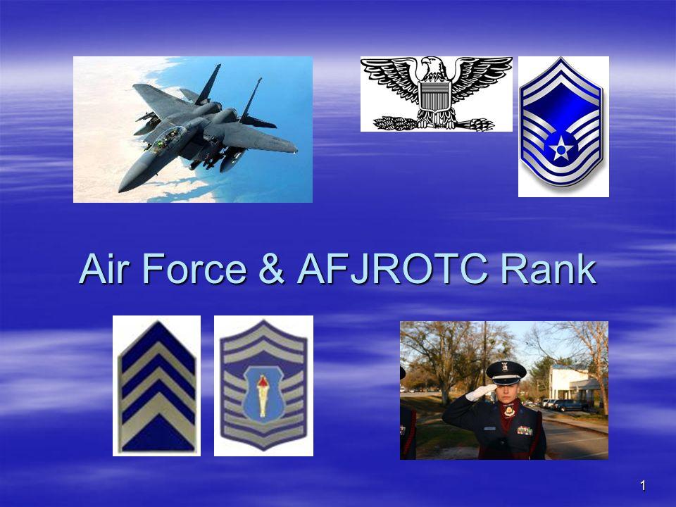 22 AFJROTC Officer Rank  Cadet 2 nd Lieutenant – one thin stripe  Cadet 1 st Lieutenant – two thin stripes  Cadet Captain – three thin stripes