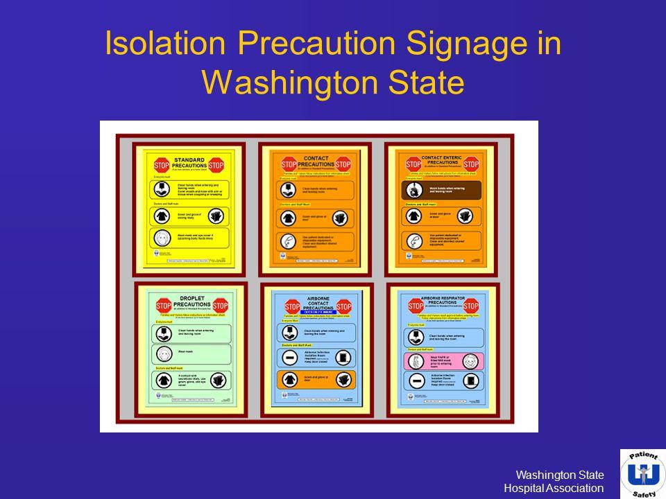 Washington State Hospital Association Isolation Precaution Signage in Washington State