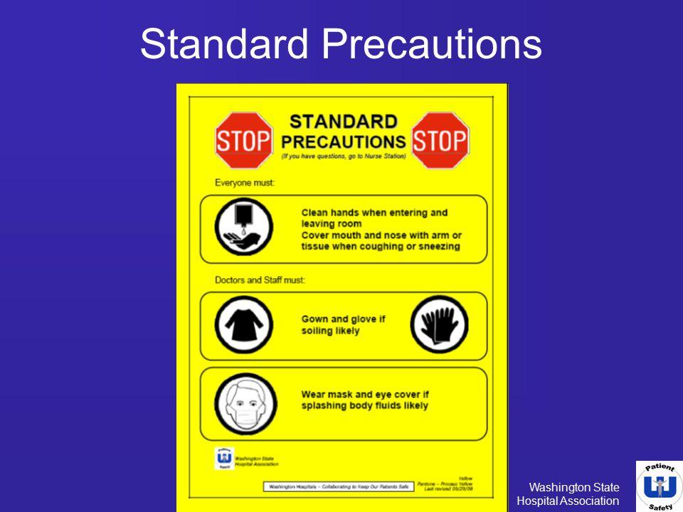 Washington State Hospital Association Standard Precautions
