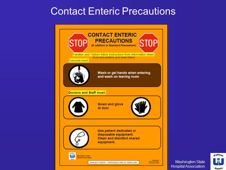 Washington State Hospital Association Contact Enteric Precautions