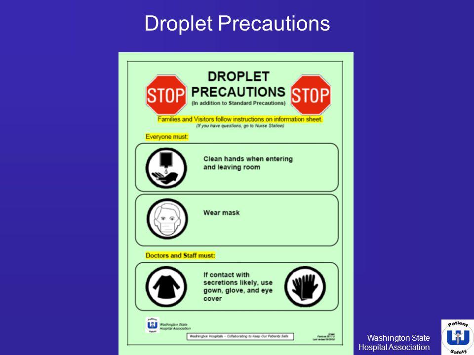 Washington State Hospital Association Droplet Precautions