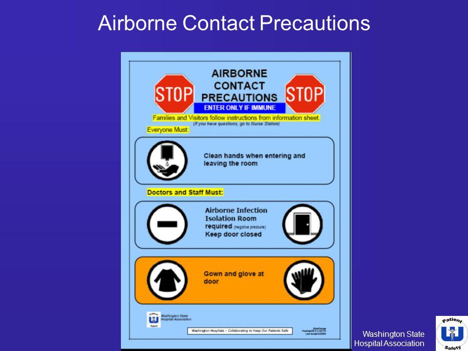 Washington State Hospital Association Airborne Contact Precautions