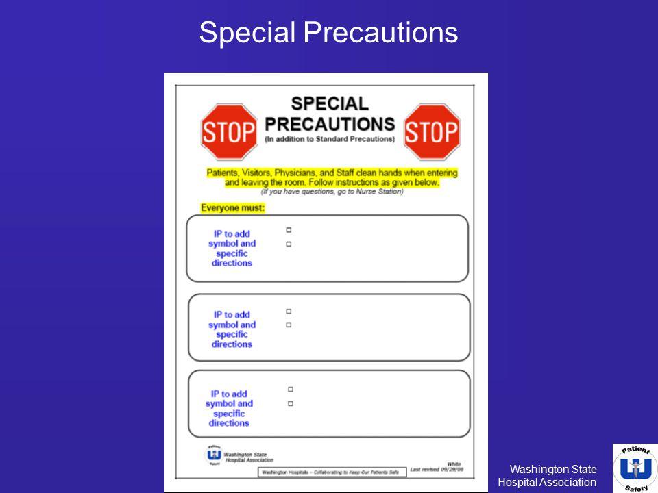 Washington State Hospital Association Special Precautions