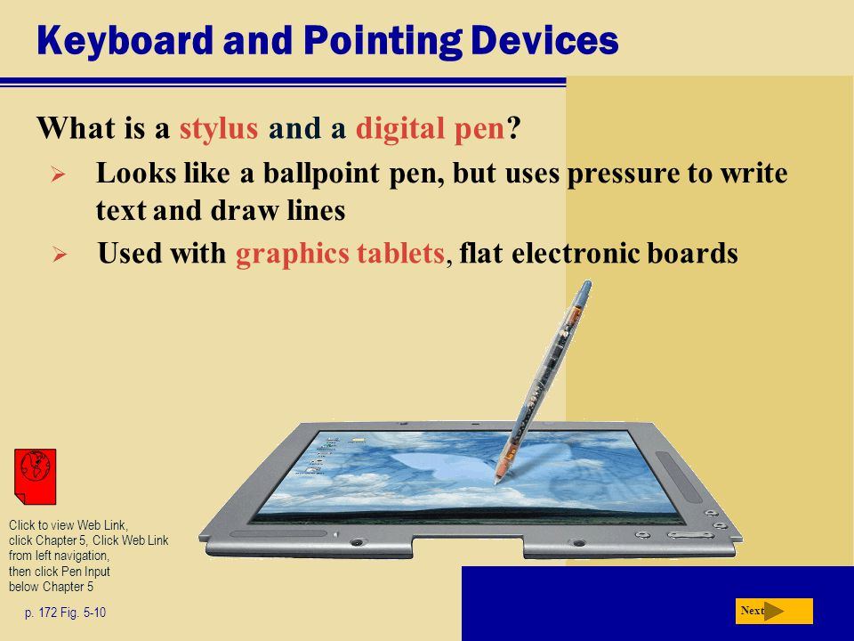 Keyboard and Pointing Devices What is a stylus and a digital pen.