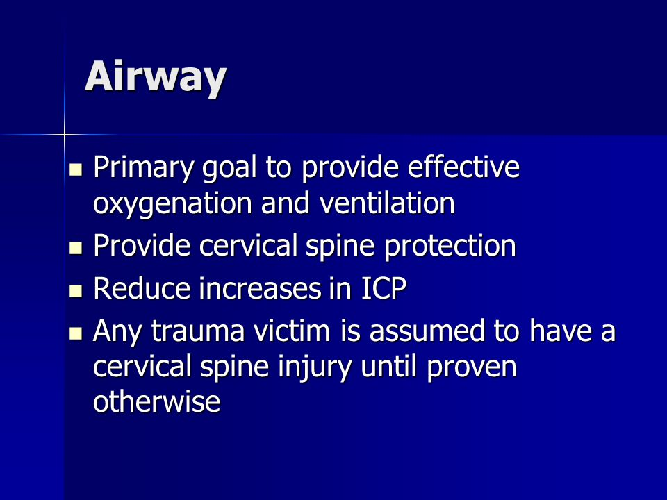 Airway Recognition of compromised airway can be difficult Recognition of compromised airway can be difficult Cardiopulmonary arrest usually due to respiratory arrest Cardiopulmonary arrest usually due to respiratory arrest Progression from respiratory distress to failure occurs quickly Progression from respiratory distress to failure occurs quickly Oral and nasopharyngeal airways not as effective Oral and nasopharyngeal airways not as effective