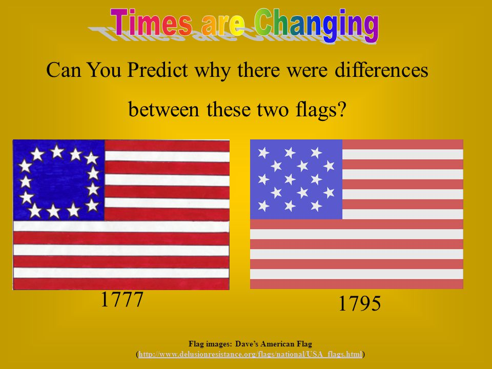 Can You Predict why there were differences between these two flags.