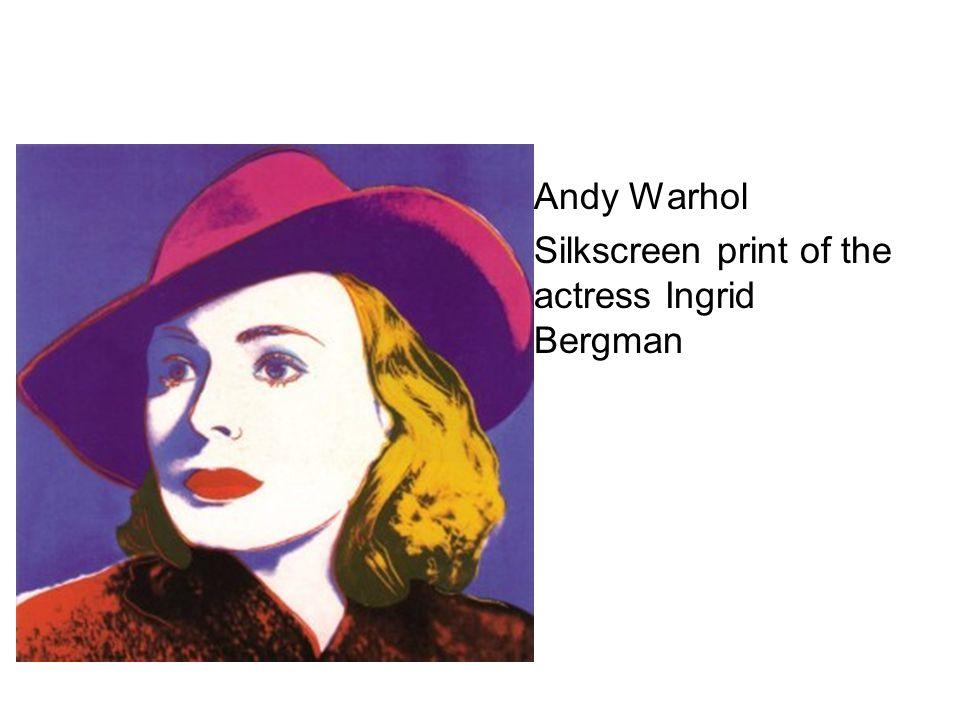 Andy Warhol Silkscreen print of the actress Ingrid Bergman