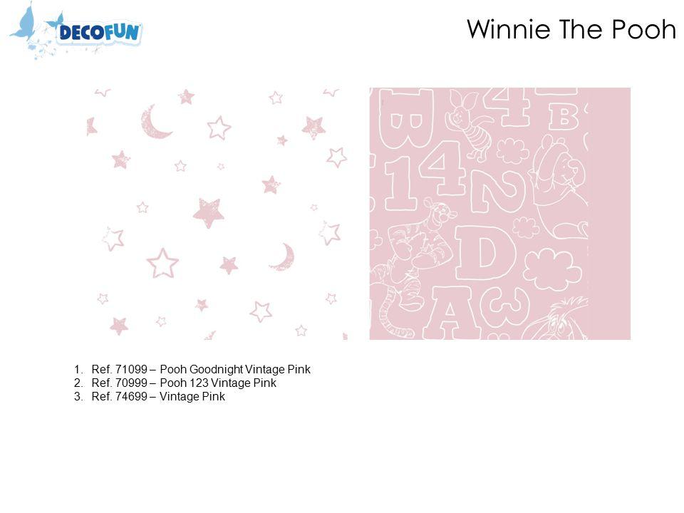 Winnie The Pooh 1.Ref. 71099 – Pooh Goodnight Vintage Pink 2.Ref.