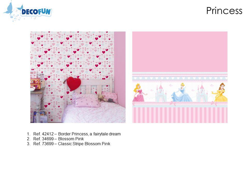 Princess 1.Ref. 42412 – Border Princess, a fairytale dream 2.Ref.