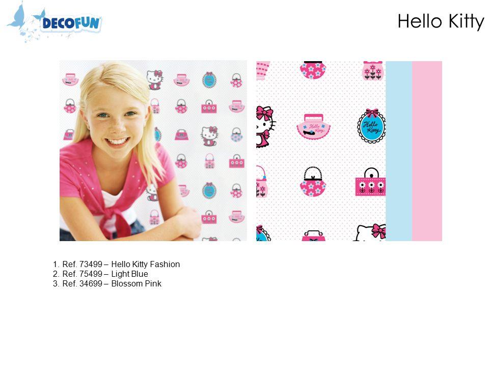 Hello Kitty 1. Ref. 73499 – Hello Kitty Fashion 2.