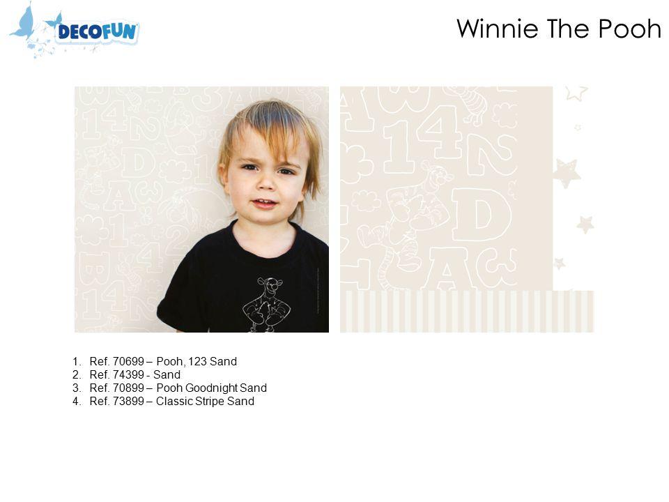 Winnie The Pooh 1.Ref. 70699 – Pooh, 123 Sand 2.Ref.