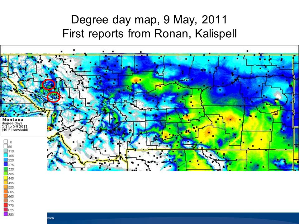 Degree day map, 9 May, 2011 First reports from Ronan, Kalispell