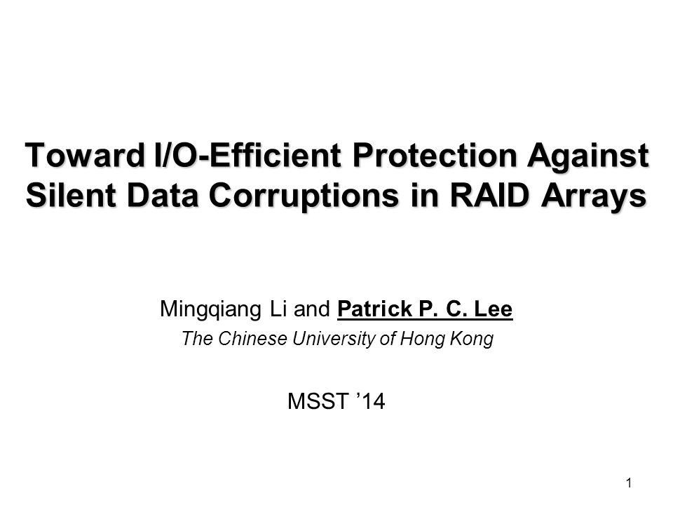 RAID  RAID is known to protect data against disk failures and latent sector errors How it works.