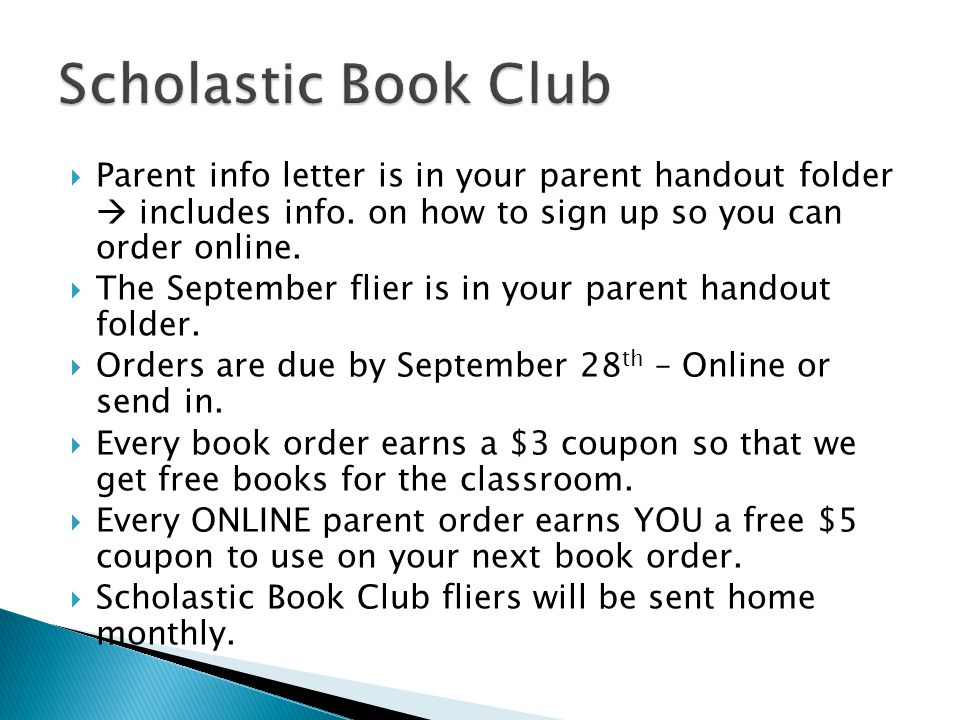  Parent info letter is in your parent handout folder  includes info.