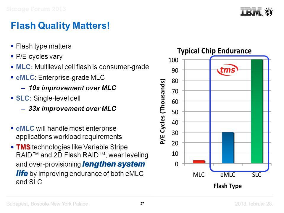 27 Flash Quality Matters!