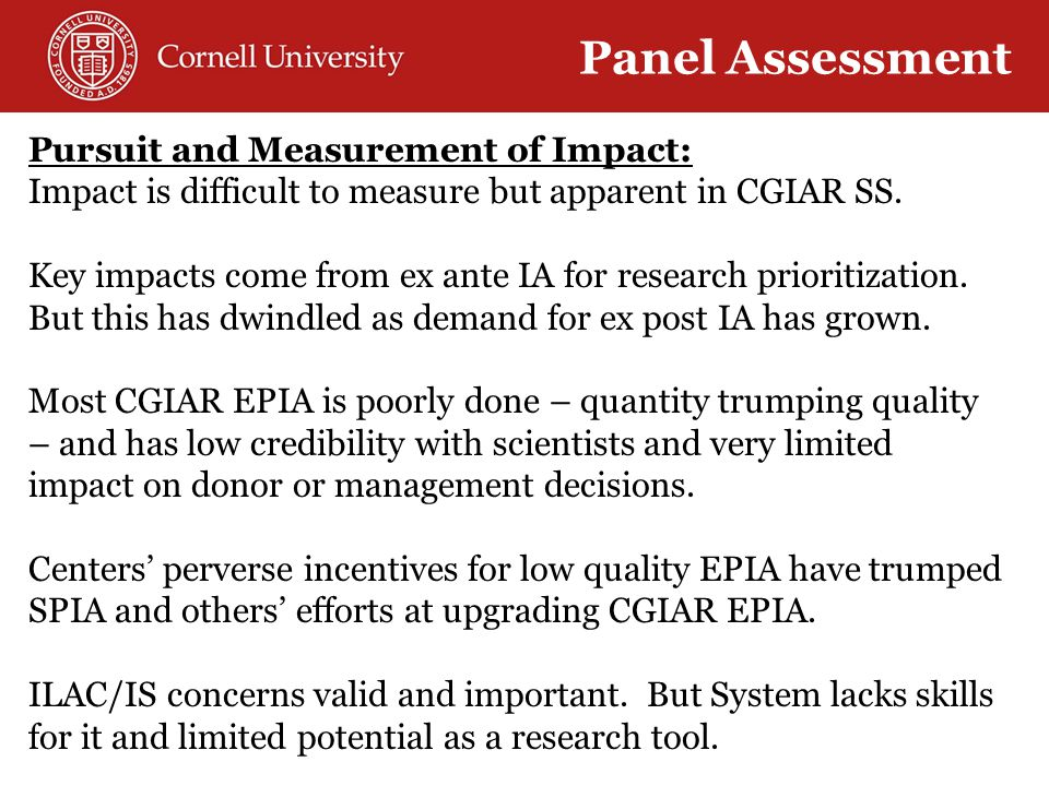 Pursuit and Measurement of Impact: Impact is difficult to measure but apparent in CGIAR SS.