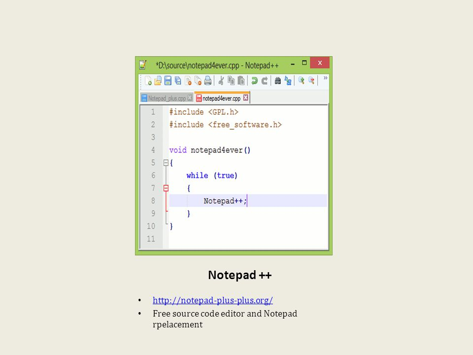 Notepad ++ http://notepad-plus-plus.org/ Free source code editor and Notepad rpelacement