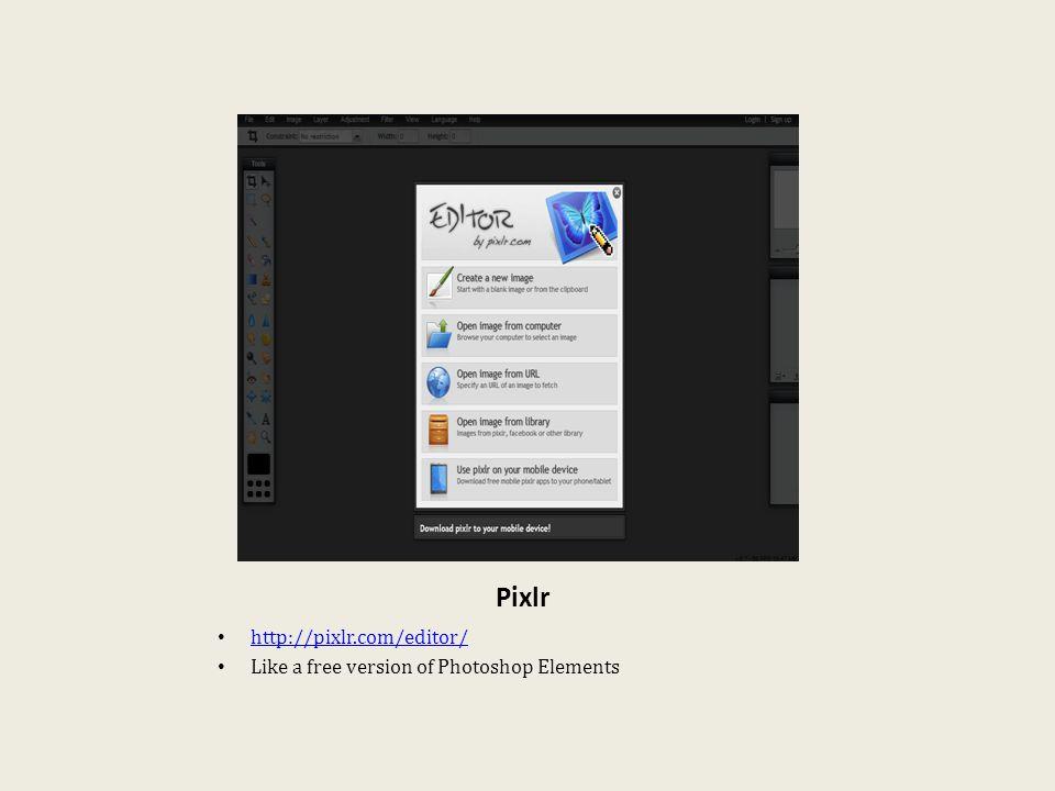 Pixlr http://pixlr.com/editor/ Like a free version of Photoshop Elements