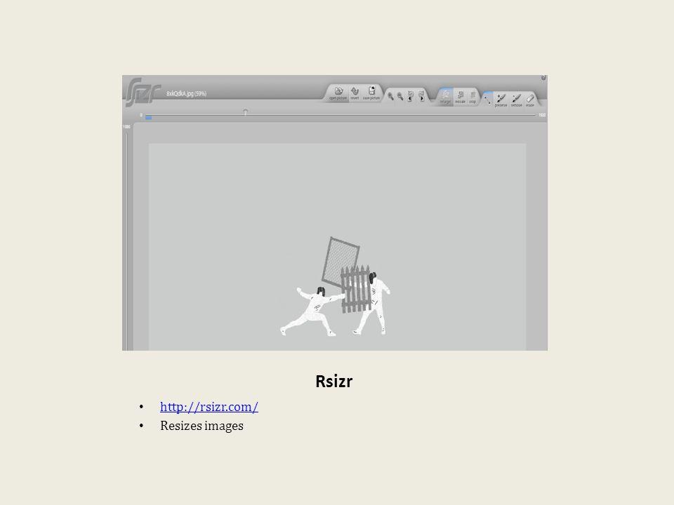 Rsizr http://rsizr.com/ Resizes images