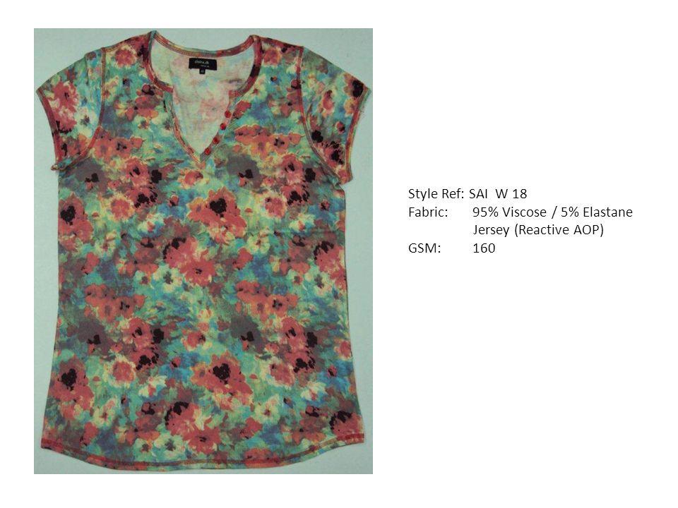 Style Ref: SAI W 18 Fabric: 95% Viscose / 5% Elastane Jersey (Reactive AOP) GSM: 160