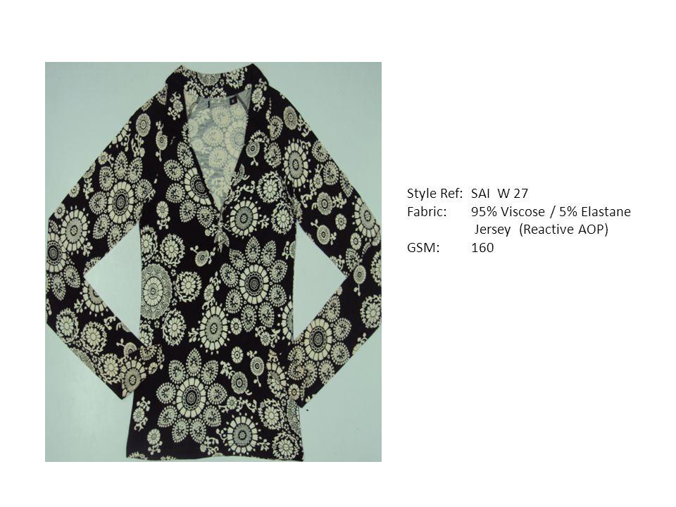 Style Ref: SAI W 27 Fabric: 95% Viscose / 5% Elastane Jersey (Reactive AOP) GSM: 160