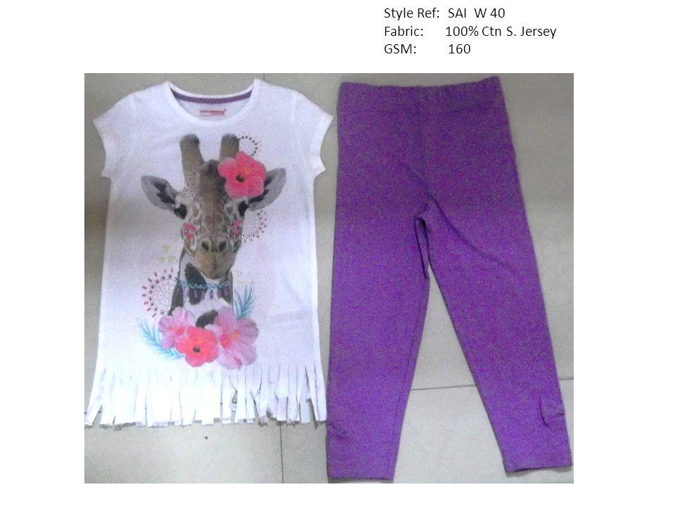 Style Ref: SAI W 40 Fabric: 100% Ctn S. Jersey GSM: 160