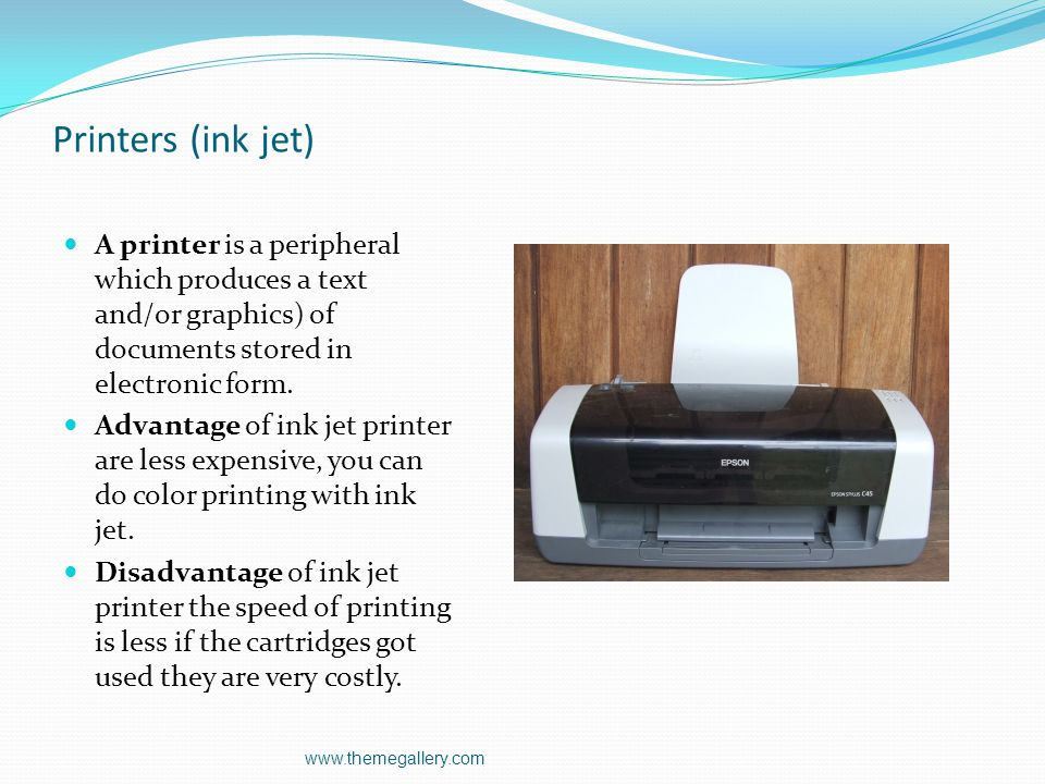 Printers (laser) A printer is a peripheral which produces a text and/or graphics) of documents stored in electronic form. Advantage of laser printer c