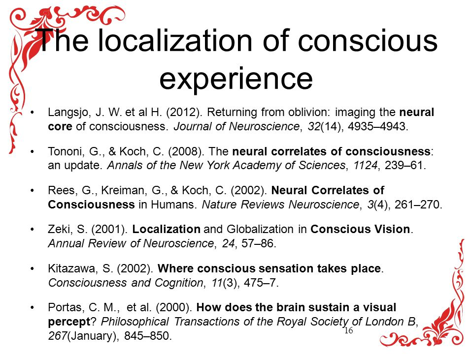 The localization of conscious experience Langsjo, J.