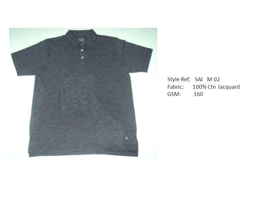 Style Ref: SAI M 02 Fabric: 100% Ctn Jacquard GSM: 160