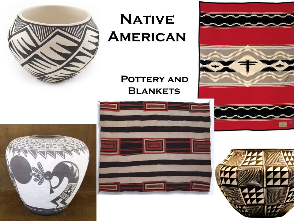 Native American Pottery and Blankets