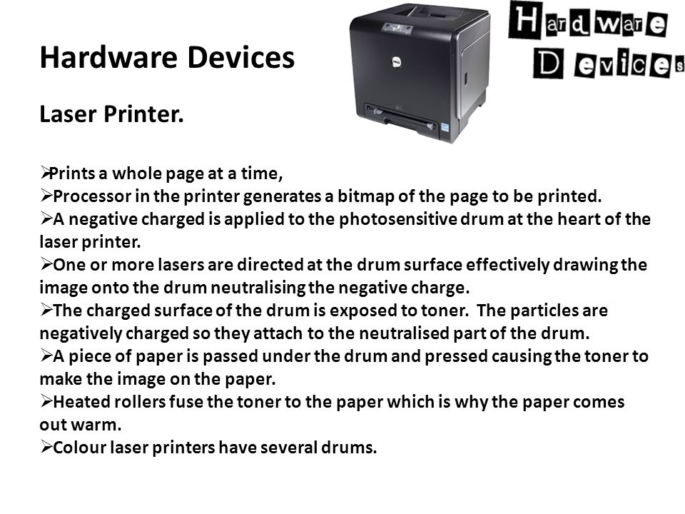 Hardware Devices Laser Printer.