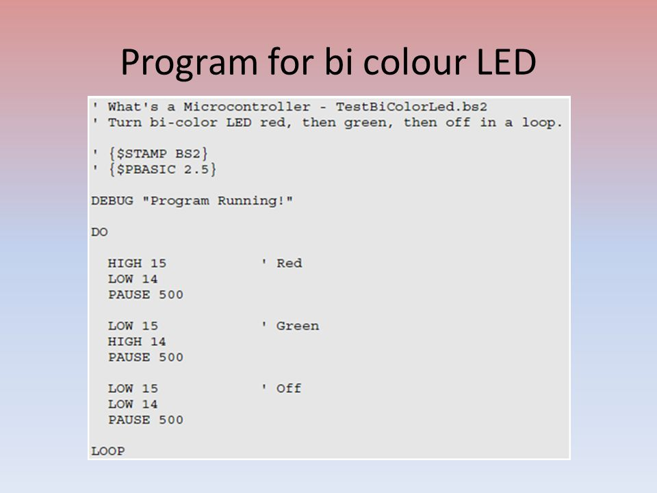 Program for bi colour LED