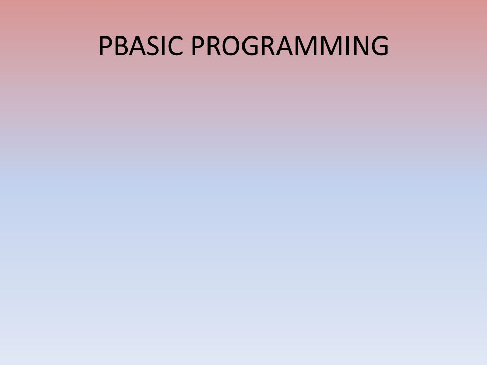 PBASIC PROGRAMMING