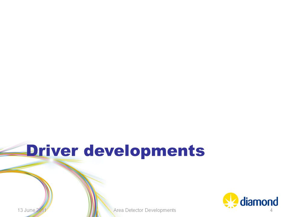Driver developments 13 June 2011Area Detector Developments4