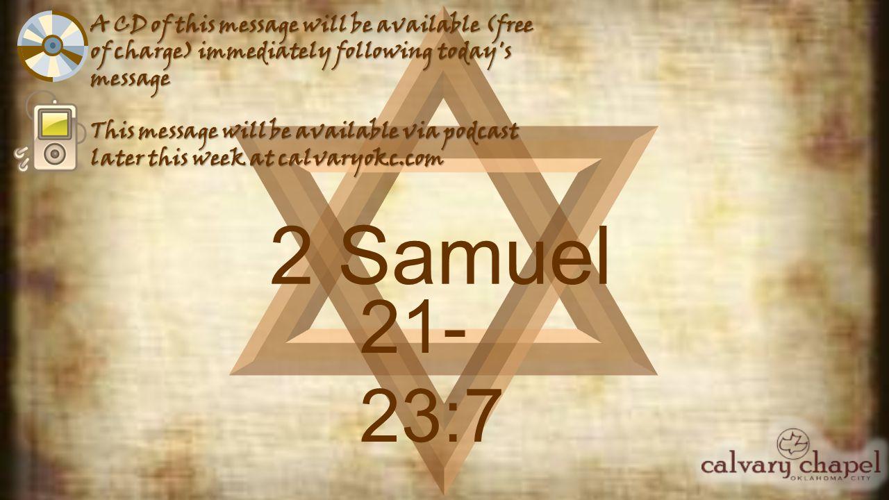 2 Samuel 21-23:7 C.H.