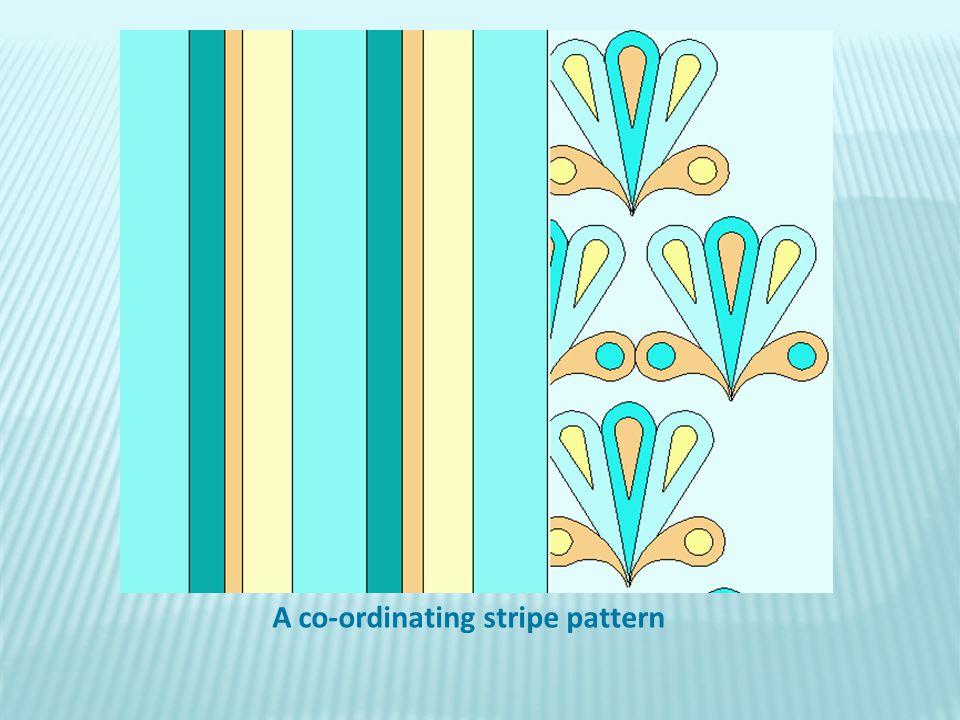 A co-ordinating stripe pattern