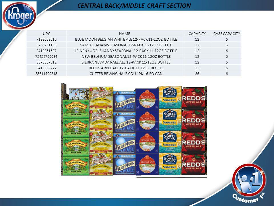 CENTRAL BACK/MIDDLE CRAFT SECTION UPCNAMECAPACITYCASE CAPACITY 7199009516 BLUE MOON BELGIAN WHITE ALE 12-PACK 11-12OZ BOTTLE126 8769201103 SAMUEL ADAM