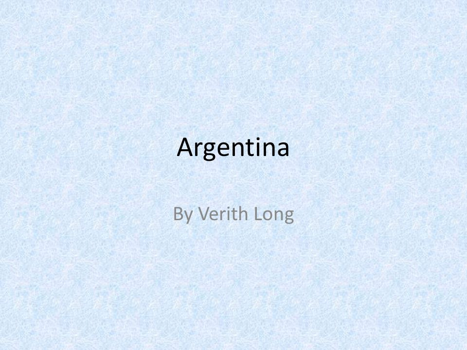 Argentina By Verith Long