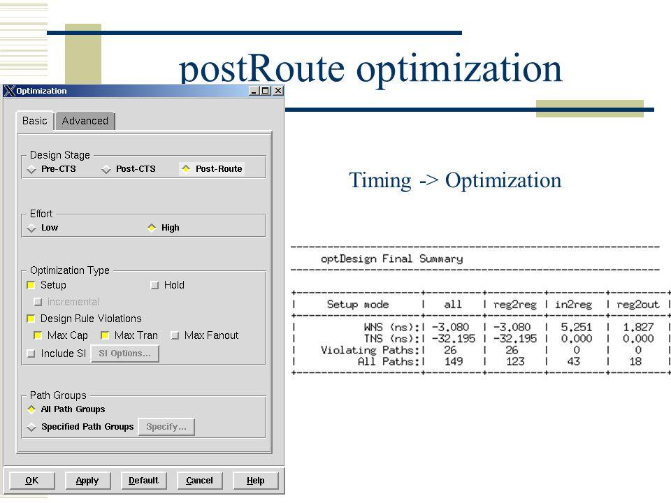 postRoute optimization Timing -> Optimization