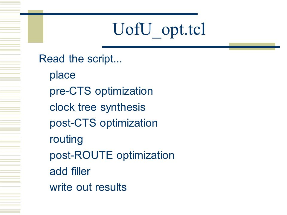UofU_opt.tcl Read the script...