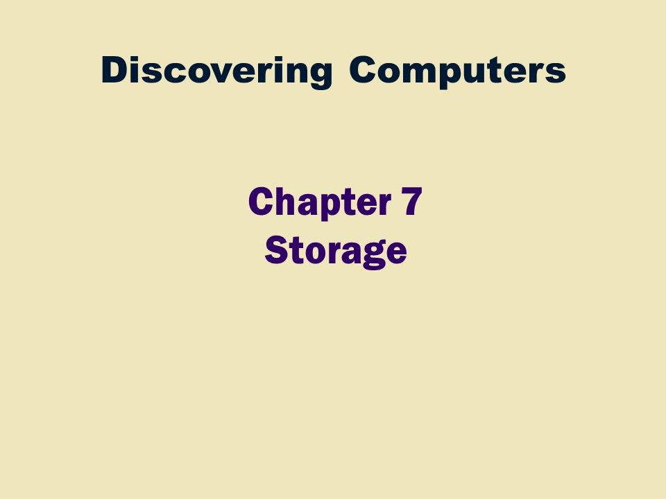 Discovering Computers Chapter 7 Storage