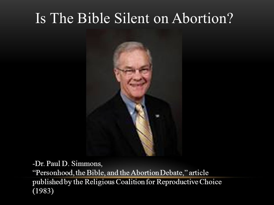"""Is The Bible Silent on Abortion? -Dr. Paul D. Simmons, """"Personhood, the Bible, and the Abortion Debate,"""" article published by the Religious Coalition"""