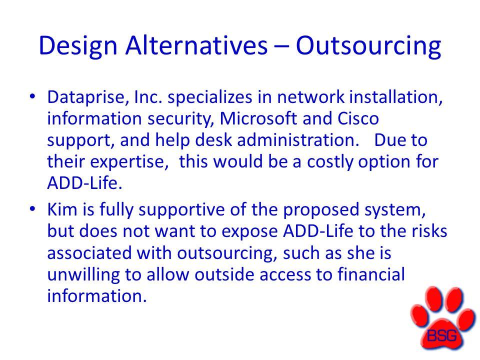 Design Alternatives – Outsourcing Dataprise, Inc.